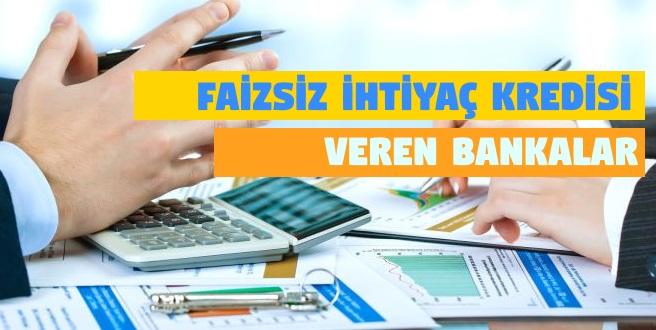 Faizsiz İhtiyaç Kredisi Veren Bankalar ve Kredi Hesaplamaları