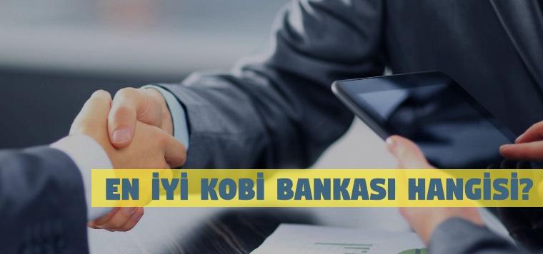 En İyi KOBİ Bankasını Sizler İçin Araştırdık