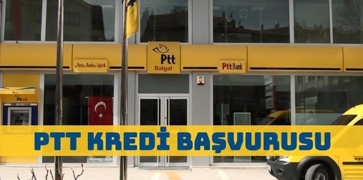 PTT Kredi Başvurusu ve Kredi Çekme Şartları