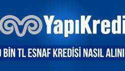 Yapı Kredi Bankası 50.000 TL Esnaf Kredisi