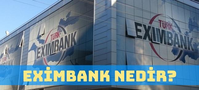 Eximbank Nedir ve Ne İş Yapar?