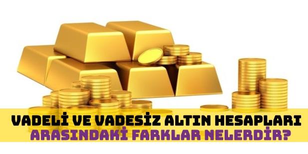 Vadeli Altın ile Vadesiz Altın Yatırımı Arasındaki Farklar