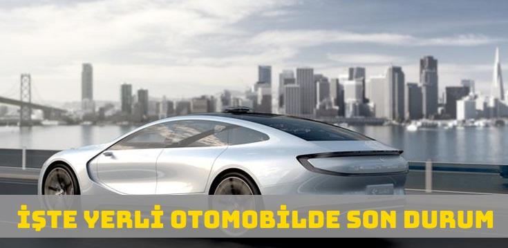 Yerli Otomobil Üretiminde Son Durum Nedir?
