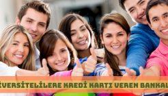 Öğrencilere Koşulsuz Kredi Kartı Veren Bankalar