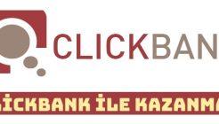 Clickbank Nedir Nasıl Kullanılır? Komisyonlardan Ne Kadar Para Kazanılır?