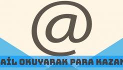 E-Mail Okuyarak Para Kazanmak (Ödeme Yapan Firmalar)