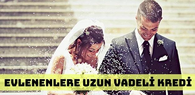 Evlenenlere Avantajlı Uzun Vadeli Evlilik Kredisi