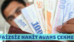 Faizsiz Nakit Avans Veren Kampanya Yapan Bankalar