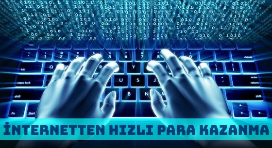 İnternetten Sermayesiz Hızlı ve Etkili Para Kazanmanın Yolları
