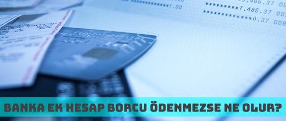 Banka Ek Hesapları Ödenmezse Ne Olur? Günlük Faiz