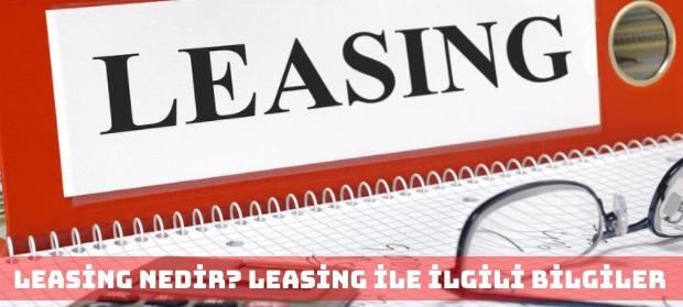 Leasing Nedir? Leasing İle İlgili Kavramlar