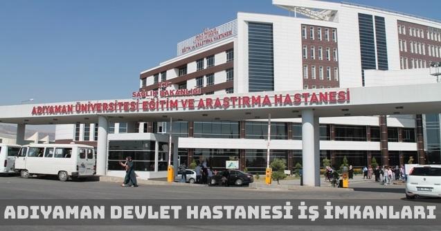 Adıyaman Devlet Hastanesi İş Başvurusu ve Kariyer Olanakları
