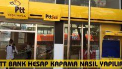 PTT Bank Hesap Kapatma Nasıl Yapılır?