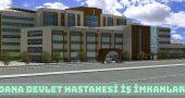 Adana Yüreğir Devlet Hastanesi İş Başvurusu ve İş İmkanları