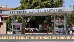 Balıkesir Devlet Hastanesi İş Başvurusu Nasıl Yapılır?
