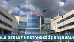Bolu Abant İzzet Baysal Devlet Hastanesi İş Başvurusu Nasıl Yapılır?