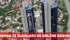 Akbank Online İş Başvurusu ve Kariyer İmkanı