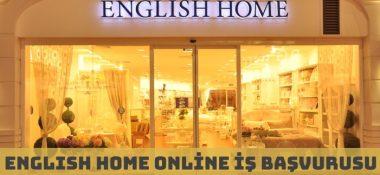 English Home İş Başvurusu ve Çalışma Şartları