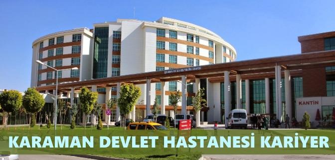 Karaman Devlet Hastanesi İş Başvurusu Nasıl Yapılır?