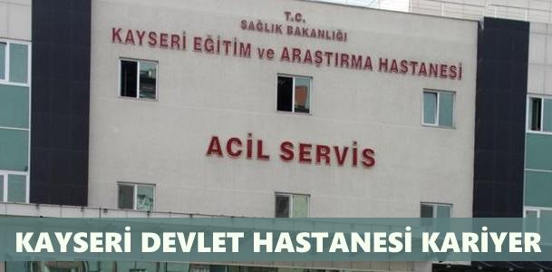 Kayseri Devlet Hastanesi İş Başvurusu Nasıl Yapılır?