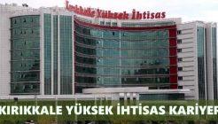 Kırıkkale Yüksek İhtisas Hastanesi İş Başvurusu Nasıl Yapılır?
