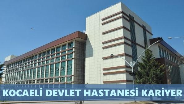 Kocaeli Devlet Hastanesi İş Başvurusu Nasıl Yapılır?