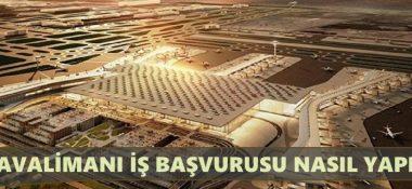 3. Havalimanı İş Başvurusu Nasıl Yapılır?